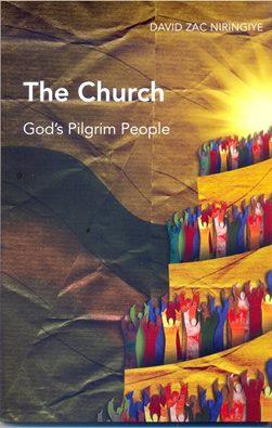 "Bishop Niringiye's new book ""The Church, God's Pilgrim People"""